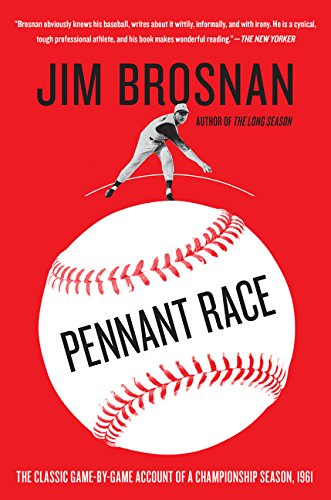 Image OfPennant Race: The Classic Game-by-Game Account Of A Championship Season, 1961