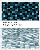 Robbrecht en Daem: Pacing Through Architecture