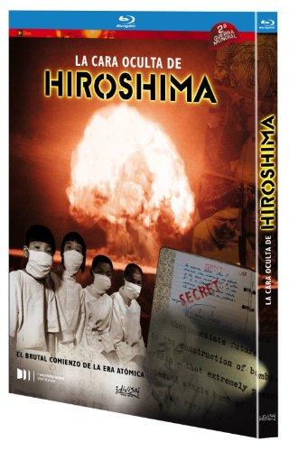 La cara oculta de Hiroshima [Blu-ray]