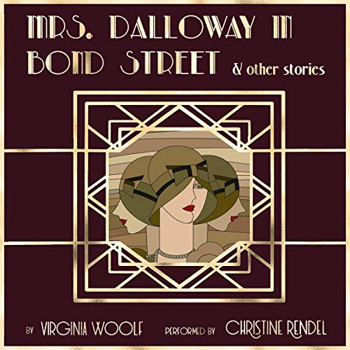 Mrs. Dalloway in Bond Street & Other Stories audiobook cover art