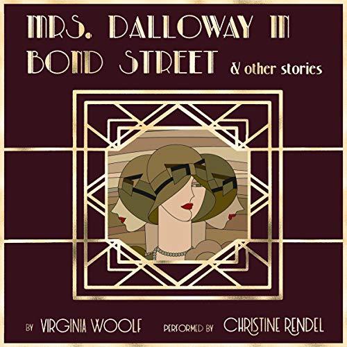 Page de couverture de Mrs. Dalloway in Bond Street & Other Stories