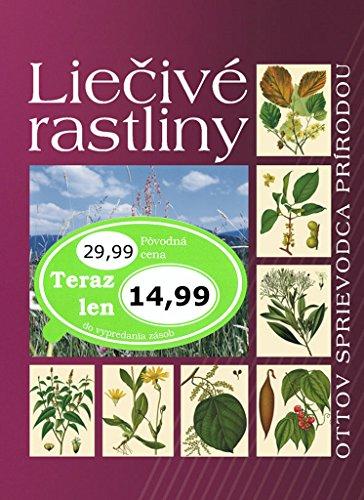 Liečivé rastliny: Ottov sprievodca prírodou (2009)