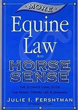 More Equine Law & Horse Sense by Julie I. Fershtman (2000-07-31)
