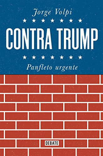 Contra Trump: Panfleto urgente