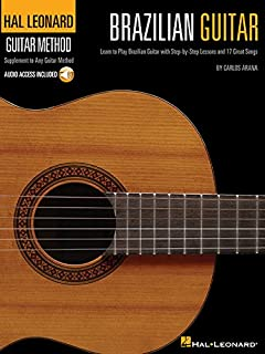 Hal Leonard Brazilian Guitar Method: Learn to Play Brazilean Guitar with Step-by-Step Lessons