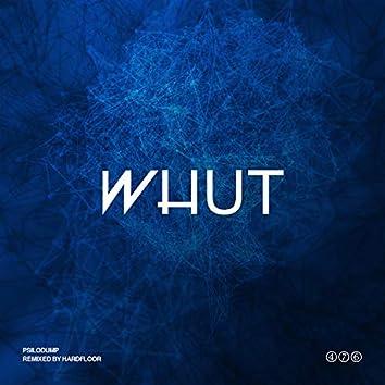 Whut (Hardfloor Remix)