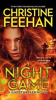 Night Game (Ghostwalker Novel Book 3) by [Christine Feehan]