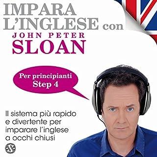 Impara l'inglese con John Peter Sloan - Step 4 copertina