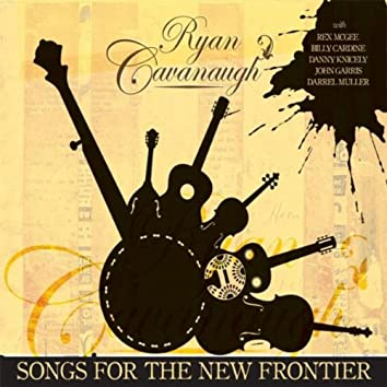Songs For the New Frontier