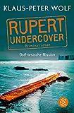 Rupert undercover - Ostfriesische Mission: Kriminalroman von Klaus-Peter Wolf