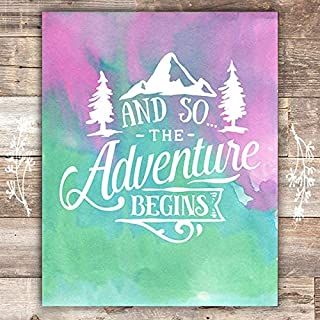 And So The Adventure Begins - Unframed - 8x10
