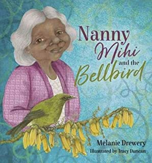 Nanny Mihi and the Bellbird (Nanny Mihi series)