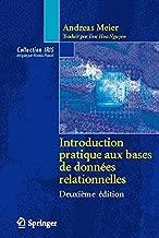 Introduction pratique aux bases de données relationnelles (Collection IRIS) (French Edition)