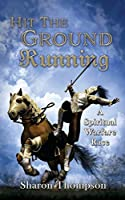 Hit The Ground Running, A Spiritual Warfare Race