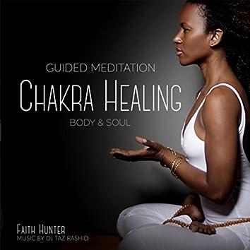 Chakra Healing: Body and Soul