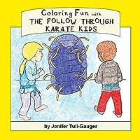 Coloring Fun with the Follow Through Karate Kids
