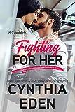 Fighting For Her (Wilde Ways Book 5)