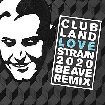 Love Strain 2020 (Beave Remix)