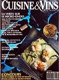 CUISINE ET VINS DE FRANCE [No 433] du 01/10/1987 - LA VERITE SUR LE MICRO-ONDES - AVEC DU CHOCOLAT - ON BOIT QUOI - LE CIVET DE LIEVRE EN 9 PHOTOS - NOTRE MATCH PORTO CONTRE BANYULS