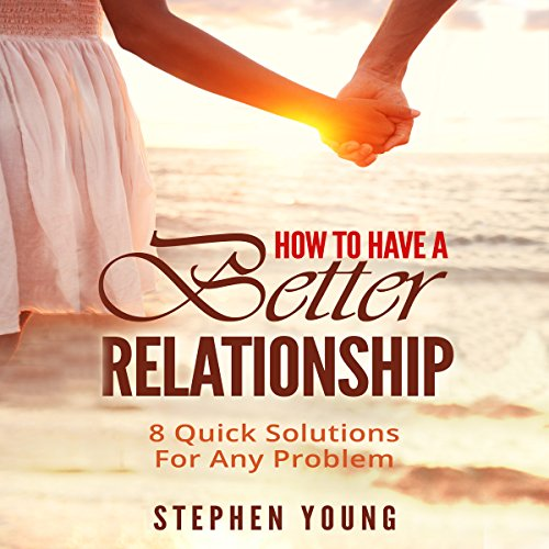 How to Have a Better Relationship audiobook cover art