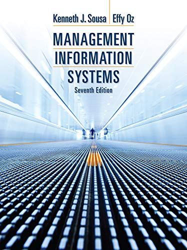 Compare Textbook Prices for Management Information Systems 7 Edition ISBN 9781285186139 by Sousa, Ken J.,Oz, Effy