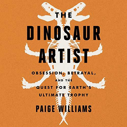 The Dinosaur Artist audiobook cover art