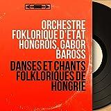 Danses et chants folkloriques de Hongrie (Mono version)