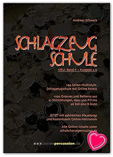 Schlagzeugschule Band 2 von Andreas Schwarz - 1100 Grooves und Patterns aus 21 Stilrichtungen, dazu 300 Fill-Ins - 26 Soli plus 8 Duos - Lehrbuch mit Online Audio und Notenklammer