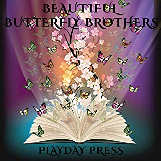 Beautiful Butterfly Brothers: A Fairy Tale for Young Imaginations audiobook cover art