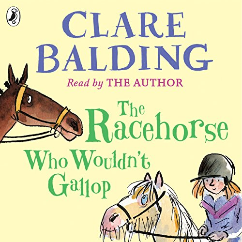 Couverture de The Racehorse Who Wouldn't Gallop