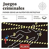 Juegos criminales: Piensa como un auténtico detective: 25 (Cuadrados de diversión)