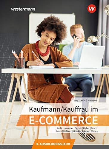 Kaufmann/Kauffrau im E-Commerce: 3. Ausbildungsjahr: Schülerband