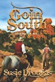 Goin' South (Dusty Rose Series, Band 5)