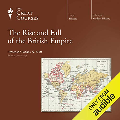 The Rise and Fall of the British Empire audiobook cover art