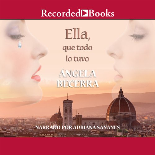 Ella, que todo lo tuvo [She Who Had Everything] audiobook cover art