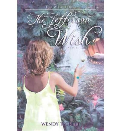 [ [ THE JEFFERSON WISH BY(TACKETT, WENDY )](AUTHOR)[PAPERBACK]