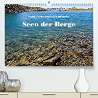 Fantastische Schweizer Bergwelt - Seen der Berge (Premium, hochwertiger DIN A2 Wandkalender 2022, Kunstdruck in Hochglanz): Die schoensten Bergseen der Zentral- und Ostschweiz (Monatskalender, 14 Seiten )
