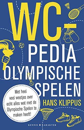 WC-pedia Olympische Spelen: Met heel veel weetjes over echt alles wat met de Olympische Spelen te maken heeft!
