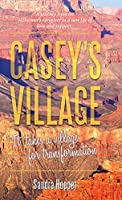 Casey's Village: It Takes a Village for Transformation