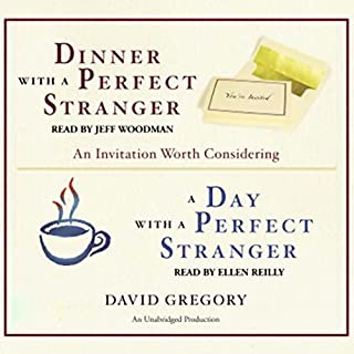 A Day with a Perfect Stranger                   By:                                                                                                                                 David Gregory                               Narrated by:                                                                                                                                 Ellen Reilly                      Length: 1 hr and 59 mins     83 ratings     Overall 4.4