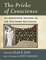The Pricke of Conscience: An Annotated Edition of the Southern Recension