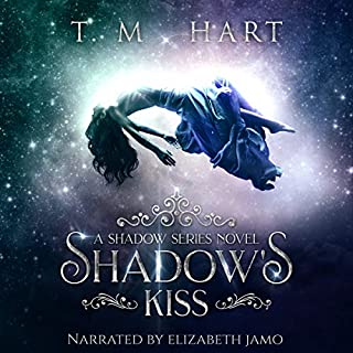 Shadow's Kiss     Shadow Series, Book 1              By:                                                                                                                                 T. M. Hart                               Narrated by:                                                                                                                                 Elizabeth Jamo                      Length: 8 hrs and 19 mins     1 rating     Overall 4.0