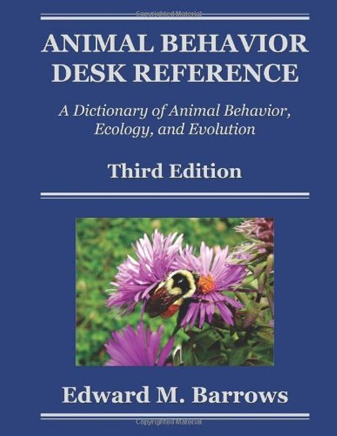 解釈引用ぼんやりしたAnimal Behavior Desk Reference: A Dictionary of Animal Behavior, Ecology, and Evolution, Third Edition