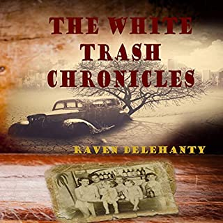 The White Trash Chronicles audiobook cover art