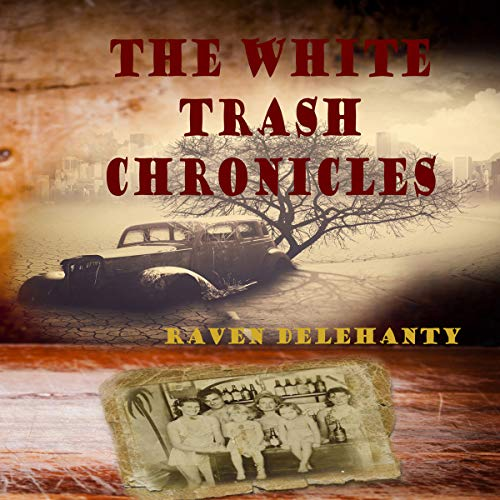 The White Trash Chronicles Titelbild