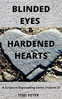 Blinded Eyes & Hardened Hearts cover image