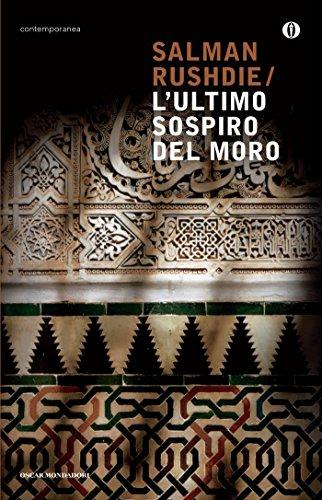 L'ultimo sospiro del Moro (Italian Edition)