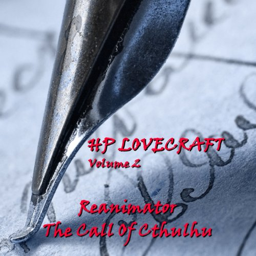 H. P. Lovecraft, Volume 2: 'The Call of Cthulhu' and 'Reanimator' audiobook cover art