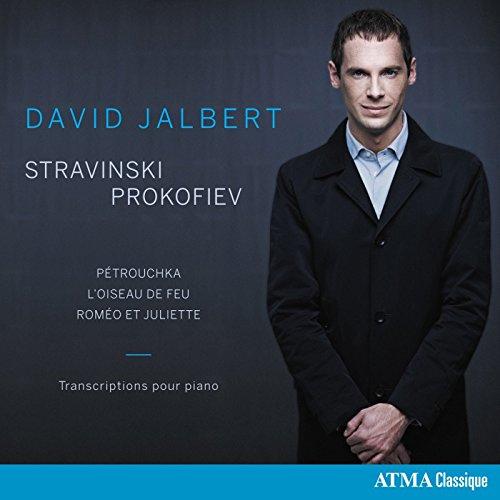 Stravinsky-Prokofiev : Oeuvres pour Piano/David Jalbert