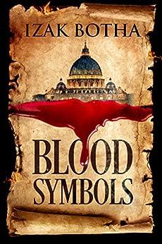 Blood Symbols by [Izak Botha]